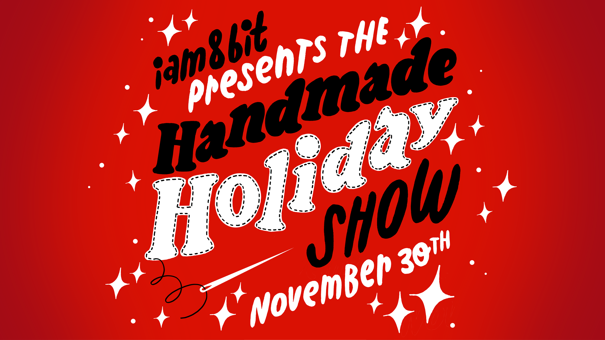 iam8bit – The Handmade Holiday Show – Calling All Californians!