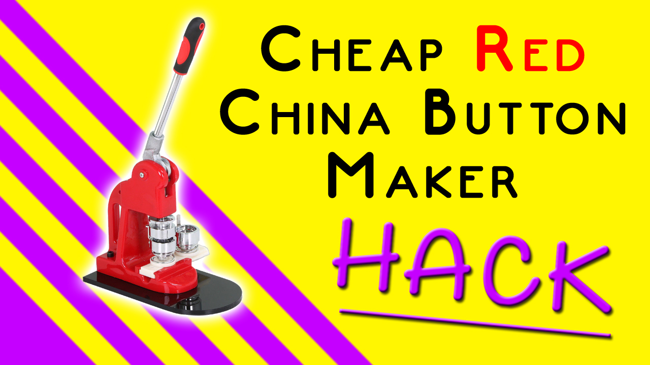 LET'S MAKE IT WORK! – Cheap Red China Button Maker